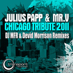 JULIUS PAPP/MR V - Chicago Tribute 2011 (Front Cover)