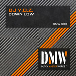 DJ YOZ - Down Low (Front Cover)