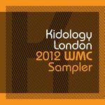 Kidology London 2012 WMC Sampler