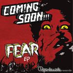 COMING SOON - Fear EP (Front Cover)