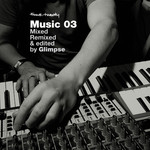 Four:Twenty Mixed Remixed & Edited by Glimpse (unmixed tracks)