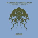 PLANISPHERE vs DIGITAL ANGEL - Trinidad Flashback (Front Cover)