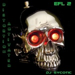 DJ SYCOTIC - Distortion Activated (Front Cover)