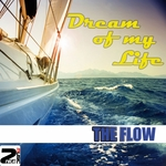 FLOW, The - Dream Of My Life (Front Cover)