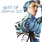 VARIOUS - Best Of Dubstep 2012 (Front Cover)
