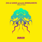 ZAS & SANZE presents MINDGAMERS - Hold You (Front Cover)