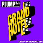 Plump DJs Presents Dirty Weekend EP 1
