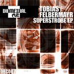 Superstrobe EP