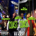 INFAMOUS DJ HAZE - Coast 2 Coast (Front Cover)