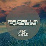 RA CAILUM - Chimbus EP (Front Cover)