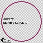 BREZZE - Depth Silence EP (Front Cover)