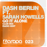 DASH BERLIN feat SARAH HOWELLS - Go It Alone (Front Cover)