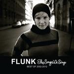 The Songs We Sing: Best Of 2002-2012