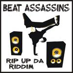 BEAT ASSASSINS - Rip Up Da Riddim (Front Cover)
