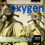 LA MARCA, Sammy - Oxygen (Front Cover)