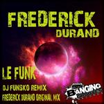 DURAND, Frederic/DJ FUNSKO - Le Funk (Front Cover)