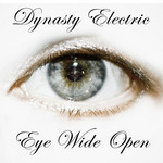 DYNASTY ELECTRIC - Eye Wide Open (Front Cover)