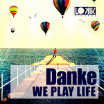DANKE - We Play Life (Front Cover)