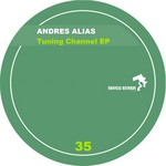 ALIAS, Andres - Tuning Channel (Front Cover)