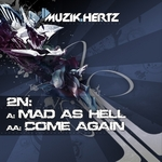 2N - Mad As Hell (Front Cover)