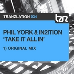 YORK, Phil/IN2ITION - Take It All In (Front Cover)