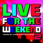 Live For The Weekend 02 (unmixed tracks)