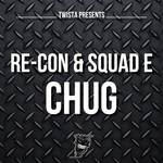 RE CON/SQUAD E - Chug (Front Cover)