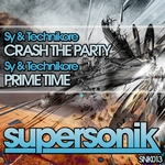 SY/TECHNIKORE - Crash The Party (Front Cover)