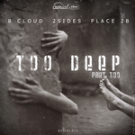 B CLOUD/2SIDES/PLACE 2B - Too Deep EP Pt 2 (Front Cover)