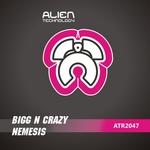 BIGG N CRAZY - Nemesis (Front Cover)