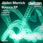 MERRICK, Jaden - Bounce EP (Front Cover)