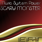 MUSIC SYSTEM POWER - Scary Monster (Front Cover)