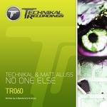 TECHNIKAL/MATT ALLISS - No One Else (Front Cover)