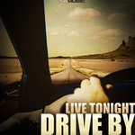 LIVE TONIGHT - Drive By (Front Cover)