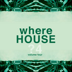 VARIOUS - WhereHouse Vol 4 (Front Cover)
