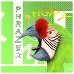 PHRAZER - Angry Parrot (Front Cover)