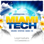 LOOPMASTERS - Miami Tech (Sample Pack WAV/APPLE/LIVE/REASON) (Front Cover)