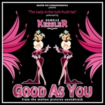 KESSLER, Gemelle - The Lady In The Tutti Frutti Hat (From The Motion Pictures Soundtrack ''Good As You'') (Front Cover)