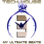 VARIOUS - Tech House My Ultimate Beats (Vol 3) (Front Cover)