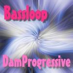 DAMPROGRESSIVE - Bassloop (Front Cover)