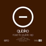 QUBIKO - Road To Public EP (Front Cover)