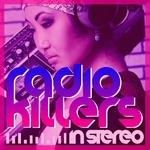 Radio Killers In Stereo