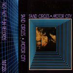 SAND CIRCLES - Motor City (Front Cover)