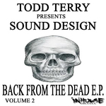TERRY, Todd/SOUND DESIGN - Back From The Dead EP VOL II (Front Cover)
