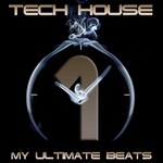 VARIOUS - Tech House My Ultimate Beats Vol 1 (Front Cover)