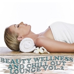 VARIOUS - Beauty Wellness & Chill Out Lounge Vol 2 (Musical Health Recoveries) (Front Cover)