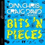 DIM CHRIS/CRAIG DAVID feat ROSETTE - Bits 'n Pieces (Front Cover)