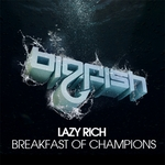 LAZY RICH - Breakfast Of Champions (Front Cover)