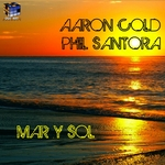 AARON COLD/PHIL SANTORA - Mar Y Sol (Front Cover)