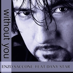 SACCONE, Enzo feat DANY STAR - Without You (Front Cover)